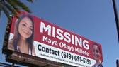 4 months since Maya Millete last seen