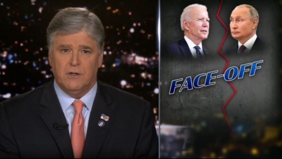 Hannity: Administration 'scared' Biden will embarrass himself with Putin