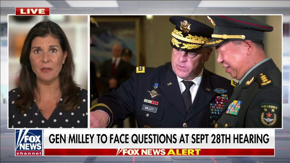 Nikki Haley on Gen. Milley's phone calls: 'You have the back of your president,' not China