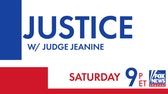 Tune in to all-new 'Justice with Judge Jeanine' Saturday at 9 p.m. ET