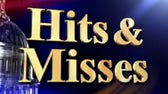 Hits & Misses: 9/5/20