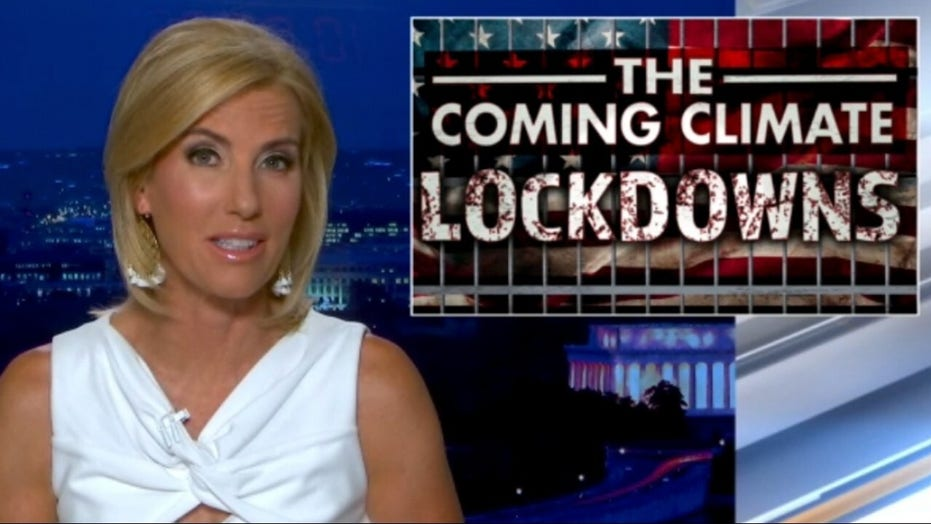 Ingraham: We won the COVID debate, now get ready for 'impending' climate lockdowns