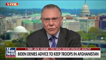 Gen. Keane on Biden Afghanistan policy: 'Self-righteous stubbornness' on display
