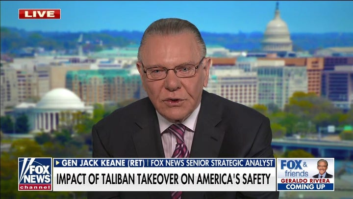 Jack Keane: China and Iran will take advantage of power vacuum in Afghanistan
