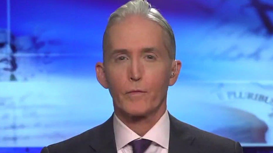 Gowdy blasts government for 'inconsistent' coronavirus recommendations: 'Just tell us the truth'