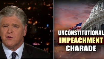 Hannity: 'Irrational psychotic rage' driving impeachment push