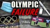 Olympic Failure: Politics and COVID paranoia leave Olympics in ruin