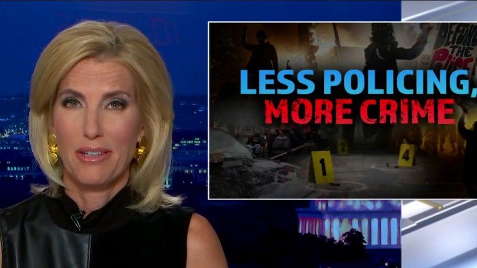 Ingraham: The Left's war on policing makes America less safe