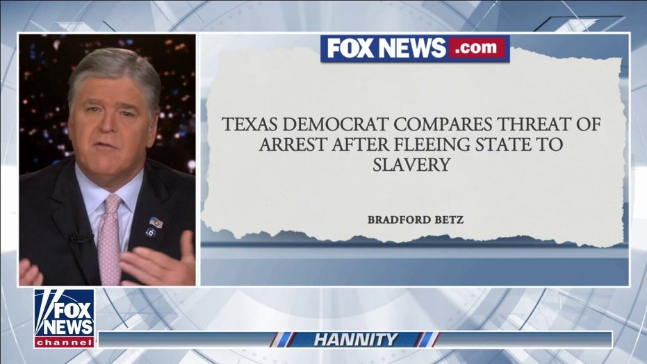 Hannity: Texas Dems who fled finding more ways to embarrass themselves