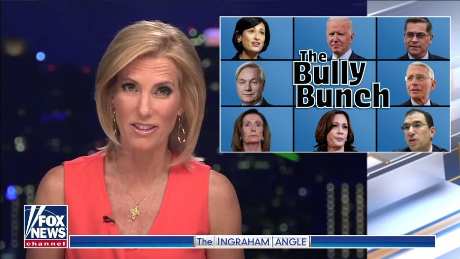 Ingraham: The Bully Bunch 'experts' refuse to relinquish COVID controls