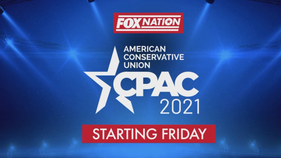 CPAC 2021: Fox Nation to sponsor, stream live speeches from influential conservatives