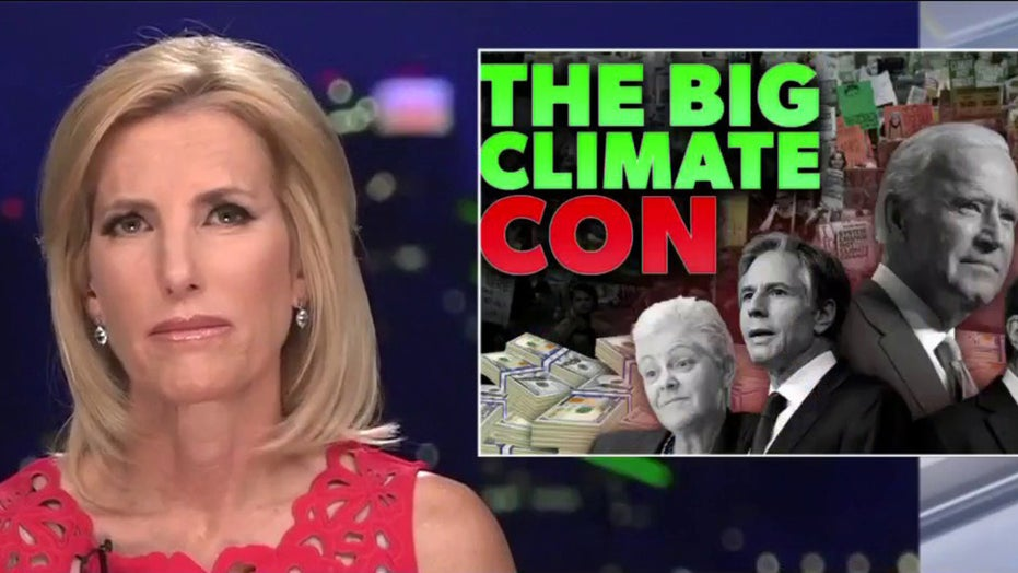 Ingraham blasts Biden's 'big climate con' as 'attack' on American workers