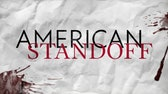 Fox Nation preview: American Standoff
