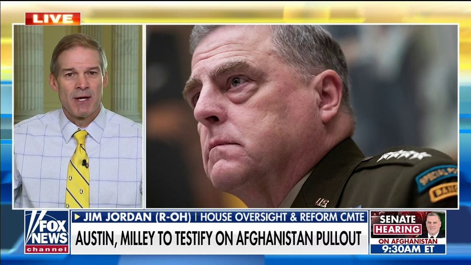 Jim Jordan: Gen. Milley's actions 'so inconsistent with our constitutional system'