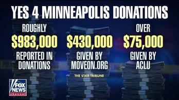 Soros bankrolls group pushing to 'dismantle,' replace Minneapolis Police Department