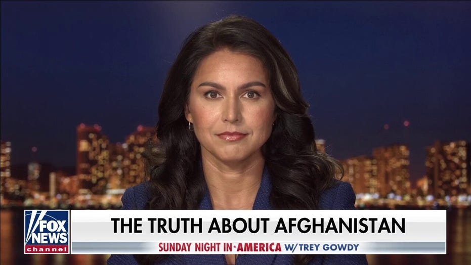 Tulsi Gabbard: Leaders in our country 'lost sight' of our mission in Afghanistan