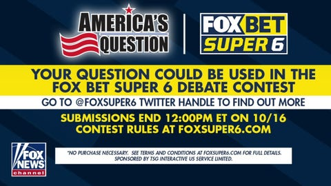 Fox Bet Super 6 Presidential Debate Contest: America's Question
