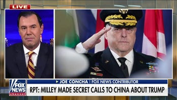 Concha: Gen. Milley undermined American voters with call to China