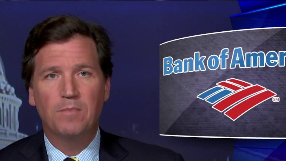 Tucker Carlson: Bank of America handed over customer data to feds following Capitol riot