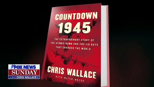 Chris Wallace: Thank you for making 'Countdown 1945' the bestselling hardcover book in America