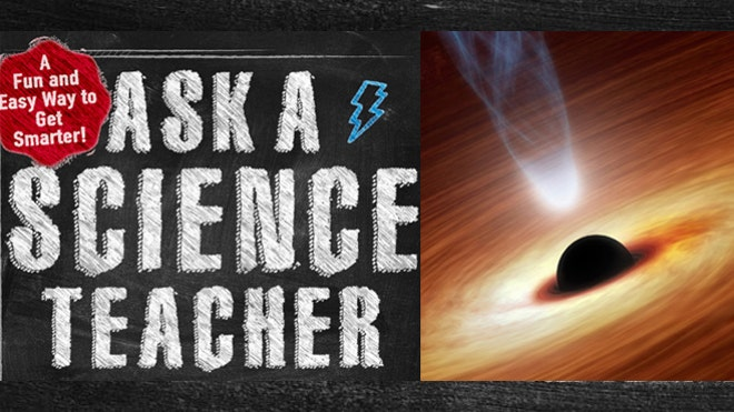 Ask a science teacher: What is a black hole?