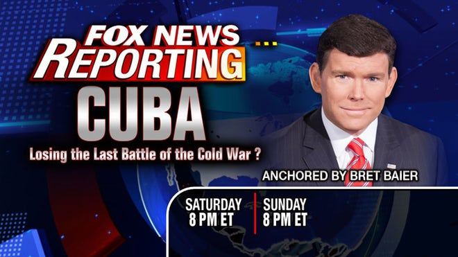 Tune in to Fox News Channel this weekend for a special report on Cuba, coming on the heels of President Obama's dramatic announcement of a thaw in relations between the island nation and the U.S.