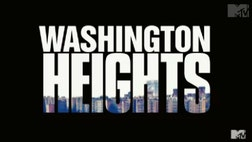 "Step aside, Situation and Snooki. ""Washington Heights"" made its debut and it's one of the network's very few shows for and by Latinos."