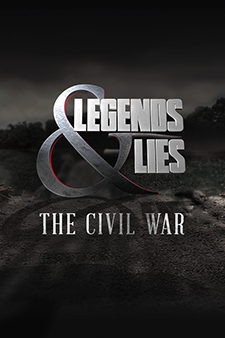 Legends & Lies: The Civil War