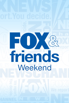Fox & Friends Weekend