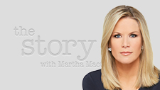 The Story with Martha MacCallum