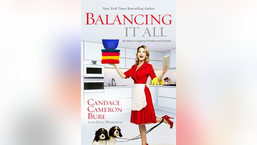 """Balancing It All"" by Candace Cameron Bure is available wherever books are sold."
