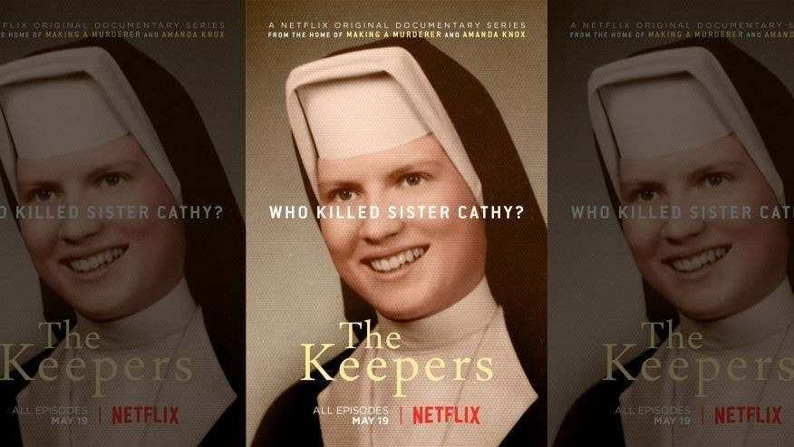 "Netflix's ""The Keepers."""