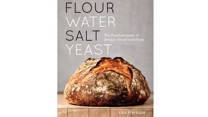 "Ken Forkish's ""Flour Water Salt Yeast: The Fundamentals of Artisan Bread and Pizza"" (Ten Speed Press)"