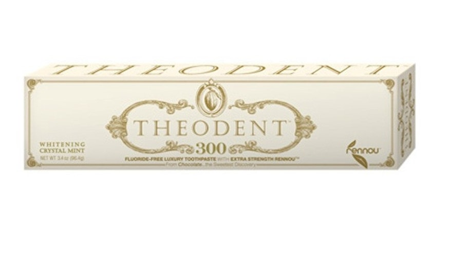 $100 Theodent is extra-strength.