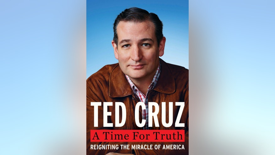 "This book cover image released by Broadside books, ""A Time for Truth: Reigniting the Miracle of America,"" by Sen. Ted Cruz, R-Texas. The book will be released on June 30. (AP Photo/Broadside)"