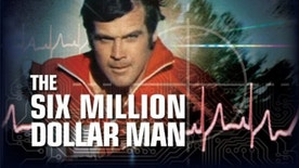 "The title screen from ""The Six Million Dollar Man,"" a popular TV series from the 1970s."