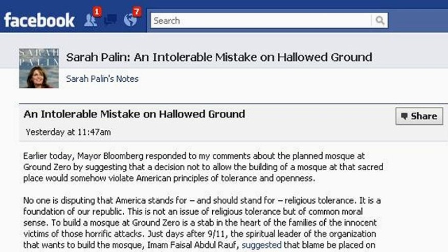 "A Facebook post by Sarah Palin that calls a new ground-zero mosque ""an intolerable mistake"" was deleted, thanks a ""social Experiment"" by a blogger."