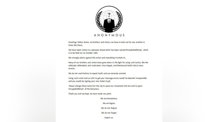 A letter posted online by hacker group Anonymous where they claim that that the planned #InvadeWallSteet attack on the the NYSE's website is not from them. they also urge people not to participate is they want to avoid prison time.