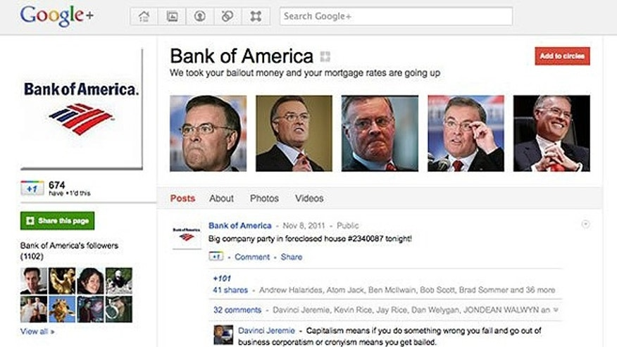 "A fake Google+ page claiming to represent Bank of America presents a new tagline for the company: ""We took your bailout money and your mortgage rates are going up."""
