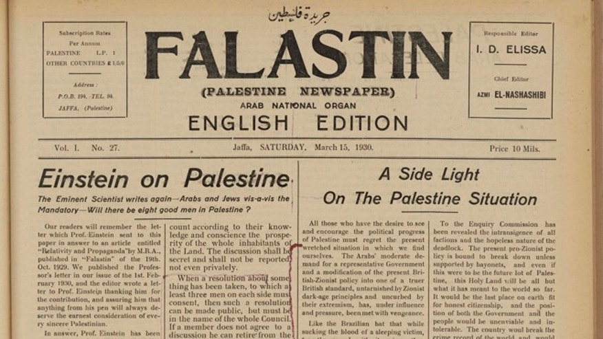 March 19, 2012: Albert Einstein expressed his hope that the conflicts between Jews and Arabs could be resolved by a council of wise men, consisting of an even number of members of each community, in a letter published in the Falastin paper in March 1930.