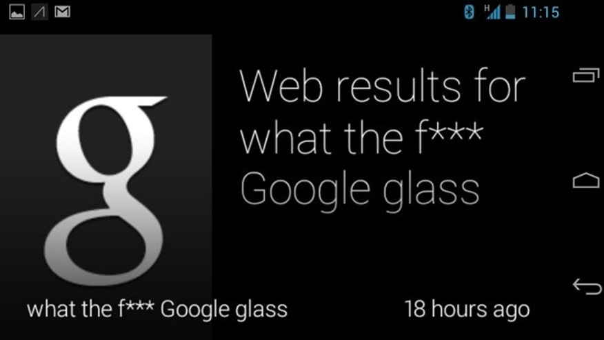 Google Glass censors certain naughty words by default.