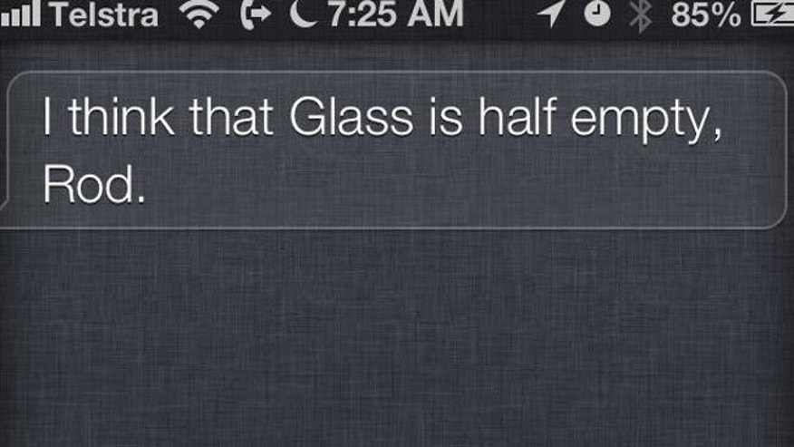 If there are two types of people (or digital assistants) in the world, Siri is clearly in the pessimist camp when it comes to Google Glass.