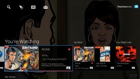 This screen shot image provided by Sony Computer Entertainment America shows the 'You're Watching' section of the Sony PlayStation Vue interface.
