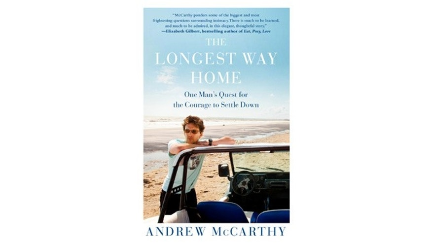 "This undated image released by Free Press shows ""The Longest Way Home: One Man's Quest for the Courage to Settle Down"" by Andrew McCarthy."
