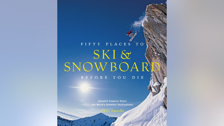 "Abrams Books'  ""Fifty Places to Ski & Snowboard Before You Die"" by Chris Santella."