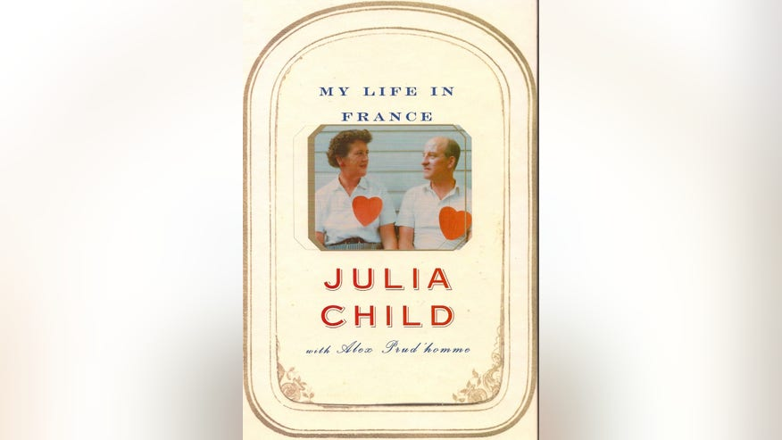 """My Life in France,"" by Julia Child"