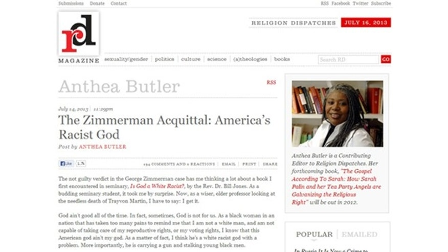 "Anthea Butlers latest blog post on religiondispatches.org in which she says that God is a ""White Racist"" in response to last weeks not guilty verdict in the trial of George Zimmerman."