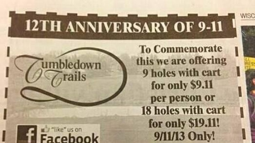 "Officials at Tumbledown Trails Golf Course in Verona apologized for the tasteless pitch late Monday, offering would-be golfers ""9 holes with cart for only $9.11 per person or 18 holes with cart for only $19.11!"" The ad appeared earlier Monday in the Wisconsin State Journal and sparked widespread outrage online."