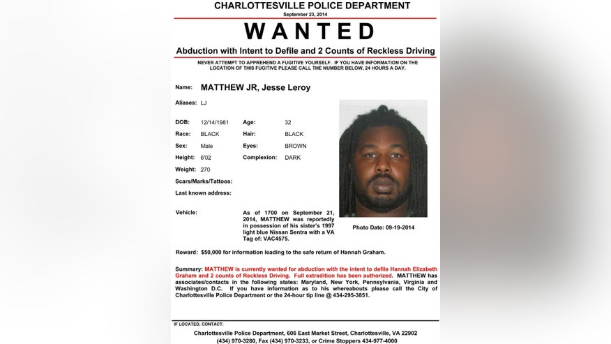 CORRECTS SOURCE - In this image provided by the Charlottesville Police Department via WRIC-TV Tuesday Sept. 23, 2014 shows the wanted poster issued for Leroy Matthew Jr. Charlottesville Police Chief Timothy Longo said at a news conference Tuesday night that officers are looking for Jesse Leroy Matthew Jr., 32, after obtaining a felony arrest warrant from a magistrate on a charge of abduction with intent to defile. They also continue to search for 18-year-old Hannah Graham, who went missing early the morning of Sept. 13. (AP Photo/Charlottesville, VA. Police Department via WRIC-TV)