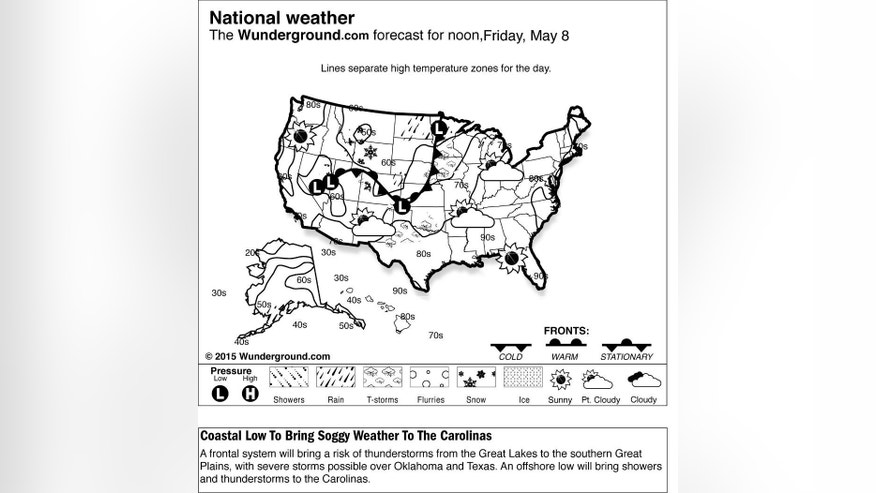 This is the national weather forecast for Friday, May 8, 2015. A frontal system will bring a risk of thunderstorms from the Great Lakes to the southern Great Plains, with severe storms possible over Oklahoma and Texas. An offshore low will bring showers and thunderstorms to the Carolinas. (Weather Underground via AP)